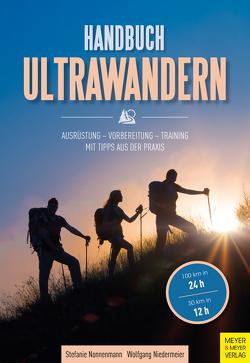 Handbuch Ultrawandern von Niedermeier,  Wolfgang, Nonnenmann,  Stefanie