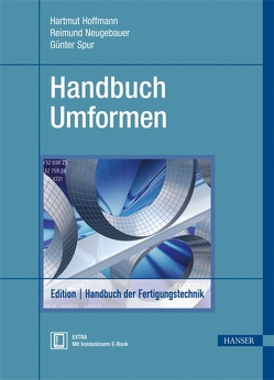 Handbuch Umformen von Hoffmann,  Hartmut, Neugebauer,  Reimund, Spur,  Günter