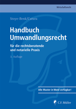 Handbuch Umwandlungsrecht von Cutura,  Vladimir, Stoye-Benk,  Christiane