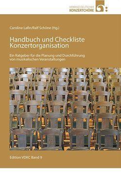 Handbuch und Checkliste Konzertorganisation von Lafin,  Caroline, Schöne,  Ralf