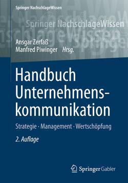 Handbuch Unternehmenskommunikation von Piwinger,  Manfred, Zerfaß,  Ansgar