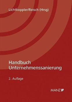 Handbuch Unternehmenssanierung von Lichtkoppler,  Kurt, Reisch,  Ulla