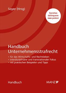 Handbuch Unternehmensstrafrecht von Soyer,  Richard