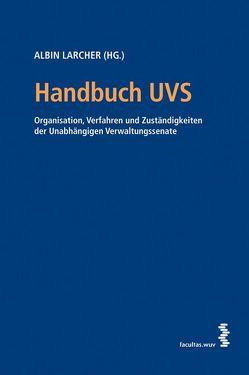 Handbuch UVS von Larcher,  Albin