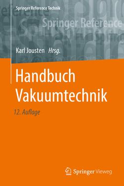Handbuch Vakuumtechnik von Jousten,  Karl