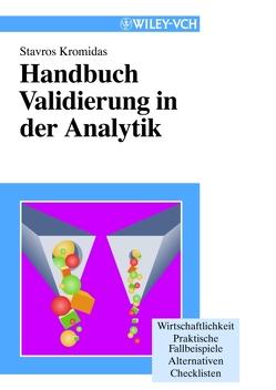 Handbuch Validierung in der Analytik von Kromidas,  Stavros
