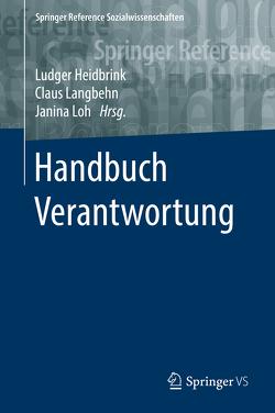 Handbuch Verantwortung von Heidbrink,  Ludger, Langbehn,  Claus, Loh,  Janina