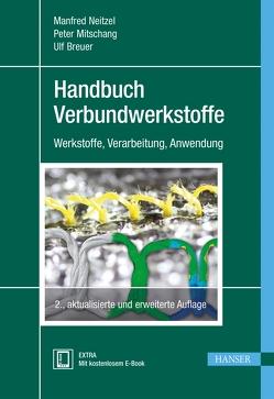 Handbuch Verbundwerkstoffe von Breuer,  Ulf, Mitschang,  Peter, Neitzel,  Manfred