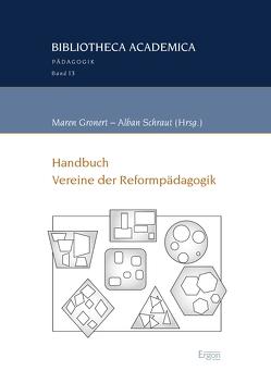 Handbuch Vereine der Reformpädagogik von Gronert,  Maren, Schraut,  Alban