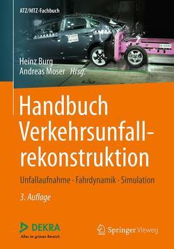 Handbuch Verkehrsunfallrekonstruktion von Burg,  Heinz, Moser,  Andreas
