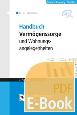 Handbuch Vermögenssorge und Wohnungsangelegenheiten (E-Book) von Meier,  Sybille M., Reinfarth,  Alexandra
