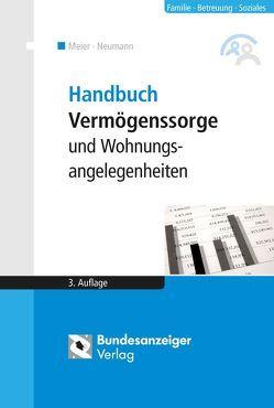 Handbuch Vermögenssorge und Wohnungsangelegenheiten von Meier,  Sybille M., Reinfarth,  Alexandra