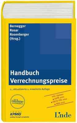 Handbuch Verrechnungspreise von Bernegger,  Sabine, Rosar,  Werner, Rosenberger,  Florian