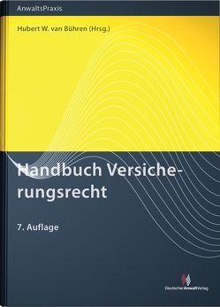 Handbuch Versicherungsrecht von van Bühren,  Hubert W.