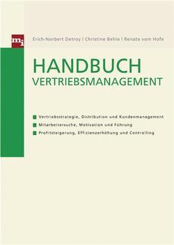Handbuch Vertriebsmanagement von Behle,  Christine, Detroy,  Erich-Norbert