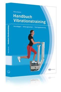 Handbuch Vibrationstraining (1. Auflage 2007) von Beutler,  Marco