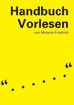 Handbuch Vorlesen von Friedrich,  Melanie