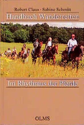 Handbuch Wanderreiten von Claus,  Robert, Schmitt,  Sabine