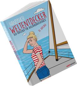 Handbuch Weltentdecker. Der Ratgeber für Auslandsaufenthalte von Terbeck,  Thomas, weltweiser-Team