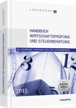 Handbuch Wirtschaftsprüfung und Steuerberatung 2015 von Hossenfelder,  Jörg, Lünendonk,  Thomas