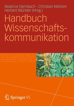 Handbuch Wissenschaftskommunikation von Dernbach,  Beatrice, Kleinert,  Christian, Münder,  Herbert