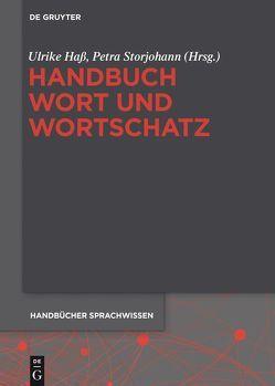 Handbuch Wort und Wortschatz von Hass,  Ulrike, Storjohann,  Petra