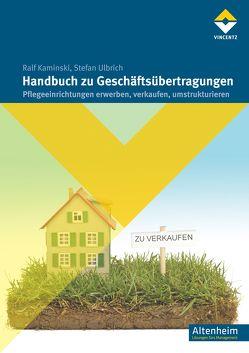 Handbuch zu Geschäftsübertragungen von Kaminski,  Ralf, Ulbrich,  Stefan