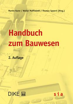 Handbuch zum Bauwesen von Kurer,  Peter, Maffioletti,  Walter, Quinto,  Cornel