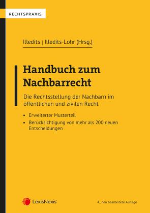Handbuch zum Nachbarrecht von Illedits,  Alexander, Illedits,  Sophie, Illedits-Lohr,  Karin, Klausegger,  Constantin, Köhler,  Martin, Wieger,  Daniela