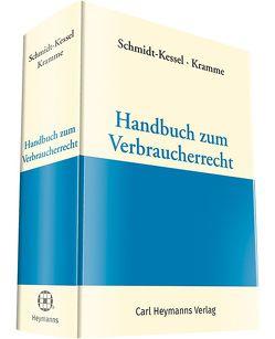 Handbuch zum Verbraucherrecht von Kramme,  Dr. Malte, Schmidt-Kessel,  Prof. Dr. Martin