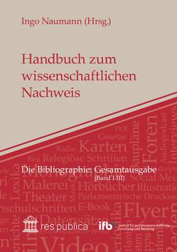 Handbuch zum wissenschaftlichen Nachweis von Bernstein,  Diana, Naumann,  Ingo