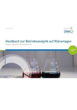 Handbuch zur Betriebsanalytik auf Kläranlagen von Cybulski,  Barbara, F.Hirthammer in der DWA, Schwentner,  Gert