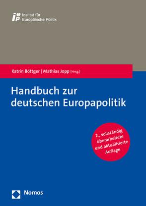 Handbuch zur deutschen Europapolitik von Böttger,  Katrin, Jopp,  Mathias