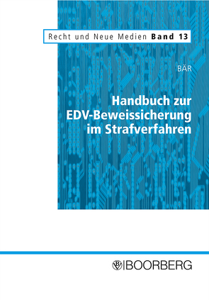 Handbuch zur EDV-Beweissicherung im Strafverfahren von Bär,  Wolfgang