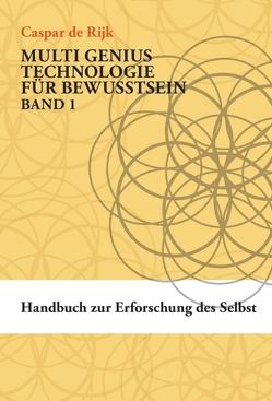 Handbuch zur Erforschung des Selbst von Albrecht,  Übersetzungen und Dokumentationen,  Andrea, de Rijk,  Caspar, Moser,  Magdalena