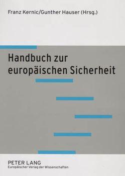 Handbuch zur europäischen Sicherheit von Hauser,  Gunther, Kernic,  Franz