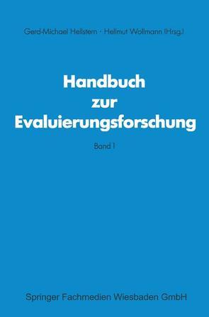 Handbuch zur Evaluierungsforschung von Gerd M Hellstem, Wollmann,  Hellmut