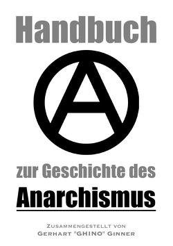 Handbuch zur Geschichte des Anarchismus von ginner,  gerhart