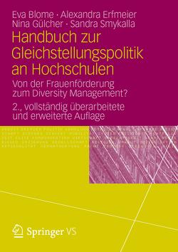 Handbuch zur Gleichstellungspolitik an Hochschulen von Blome,  Eva, Erfmeier,  Alexandra, Gülcher,  Nina, Smykalla,  Sandra