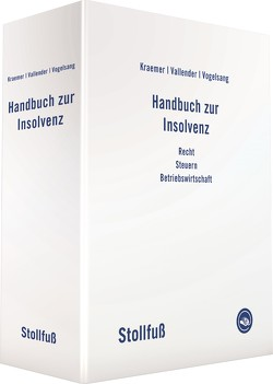 Handbuch zur Insolvenz von Kraemer,  Joachim, Vallender,  Heinz, Vogelsang,  Norbert