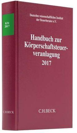 Handbuch zur Körperschaftsteuerveranlagung 2017 von Deutsches wissenschaftliches Institut der Steuerberater e.V.