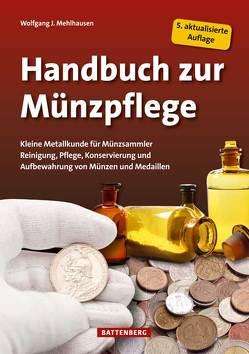 Handbuch zur Münzpflege von Mehlhausen,  Wolfgang J