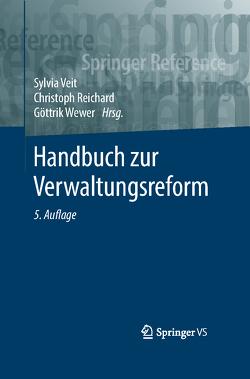 Handbuch zur Verwaltungsreform von Reichard,  Christoph, Veit,  Sylvia, Wewer,  Göttrik