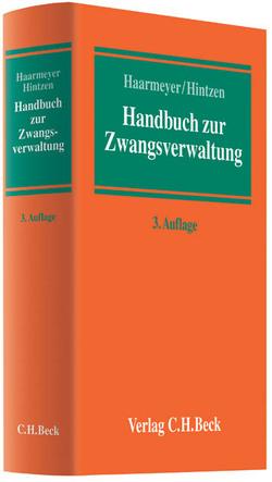 Handbuch zur Zwangsverwaltung von Haarmeyer,  Hans, Hintzen,  Udo
