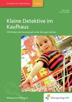 Kleine Detektive im Kaufhaus von Hubrig,  Silke, Michaelis,  Carola