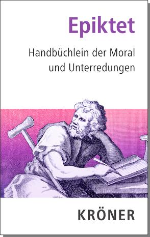 Handbüchlein der Moral und Unterredungen von Epiktet, Rapp,  Christof