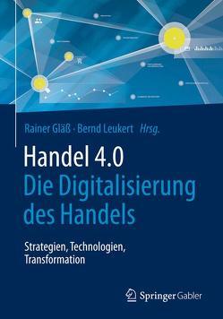 Handel 4.0 von Gläß,  Rainer, Leukert,  Bernd
