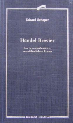 Händel – Brevier von Hallensleben,  Barbara, Hostetter,  Paul, Schaper,  Edzard, Wolff,  Uwe, Zoppelli,  Luca