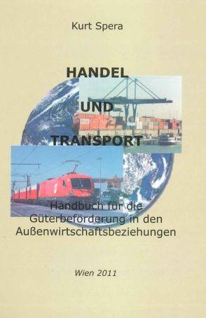 Handel und Transport von Hon. Prof. Dr. Spera,  Kurt