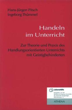 Handeln im Unterricht von Pitsch,  Hans J, Thümmel,  Ingeborg